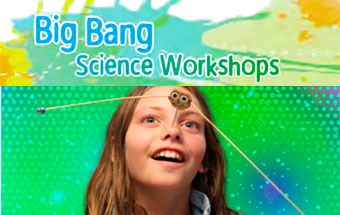 Big Bang Science Workshops